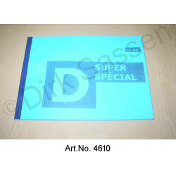 Operating instructions, DSuper, DSpecial, model year from 10/1970, reprint